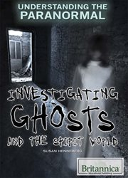 Investigating ghosts and the spirit world cover image