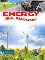Energy All Around