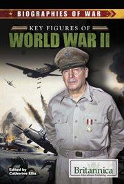 Key Figures of World War II