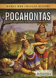 Pocahontas : facilitating exchange between the Powhatan and the Jamestown settlers cover image