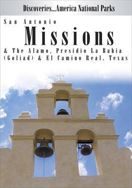 San Antonio Missions & The Alamo, Presidio La Bahia, portada del libro