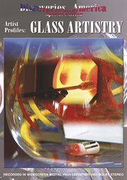 Artist profiles. Glass artistry cover image