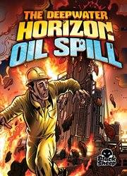 The Deepwater Horizon oil spill cover image
