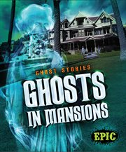 Ghosts in mansions cover image