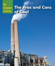 The pros and cons of coal cover image