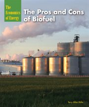 The pros and cons of biofuel cover image