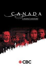 Canada: A People's History - Season 1