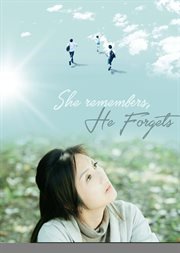 She remembers he forgets