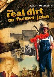 The real dirt on Farmer John cover image