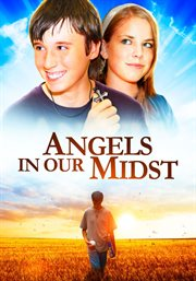 Angels in our midst cover image