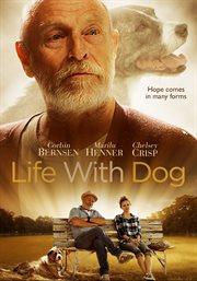 Life With Dog