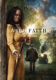 Wild faith : stand your ground cover image