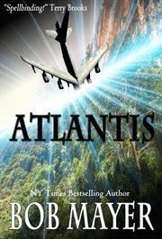 Atlantis / Bob Mayer