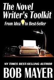 The Novel Writer's Toolkit