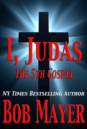 I, Judas The 5th Gospel