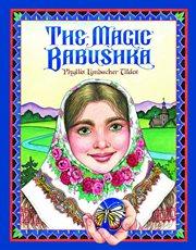 The magic babushka cover image