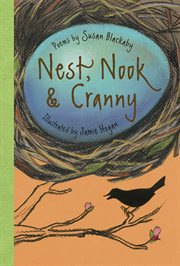 Nest, nook & cranny: poems cover image