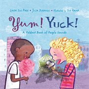 Yum! Yuck!: a foldout book of people sounds cover image