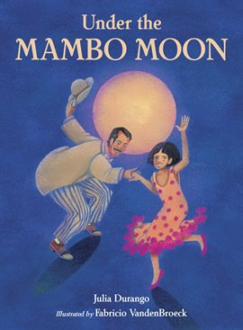 Cover image for Under the Mambo Moon