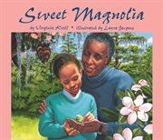 Sweet Magnolia cover image