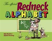 The Official Redneck Alphabet Book