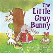 The little gray bunny cover image