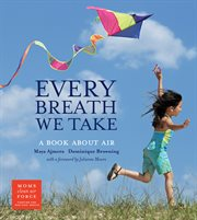 Every breath we take: a book about air cover image