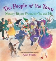 The people of the town: nursery rhyme friends for you and me cover image