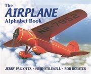 The Airplane Alphabet Book