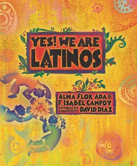 Cover image for Yes! We Are Latinos!