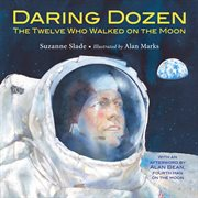 Daring dozen : the twelve who walked on the moon cover image