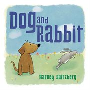 Dog and Rabbit cover image