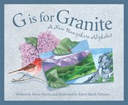 G is for granite a New Hampshire alphabet cover image