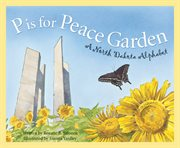 P Is for Peace Garden