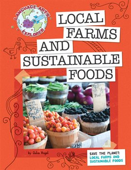 Cover image for Save the Planet: Local Farms and Sustainable Foods
