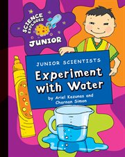 Junior Scientists Experiment With Water