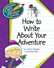 How To Write About Your Adventure