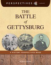 The Battle Of Gettysburg