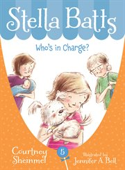 Stella Batts : who's in charge? cover image