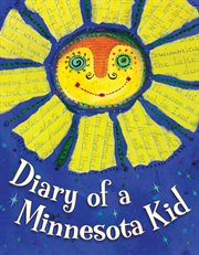 Diary of A Minnesota Kid