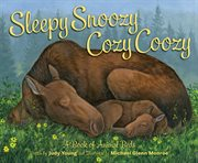 Sleepy Snoozy Cozy Coozy Animals cover image