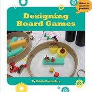 Designing Boards Games
