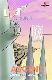 Lost Angels: the School Daze Playlist