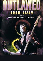 Phil Lynott Outlawed