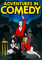 Comedy Dynamics Presents Adventures in Comedy