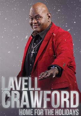 Lavell Crawford: Home for the Holidays image cover