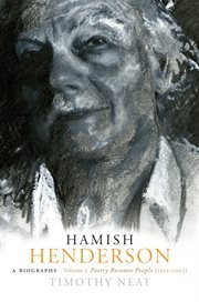 Hamish Henderson : a biography. Volume 2, Poetry becomes people (1952-2002) cover image