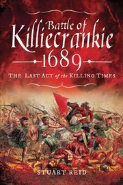 Battle of killiecrankie 1689. The  Last Act of the Killing Times cover image