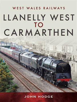 Cover image for Llanelly West to Camarthen