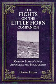 The Fights on the Little Horn Companion